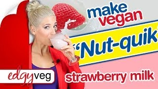 "Vegan Strawberry Milk Recipe: ""nut-quik"" Natural Nut Milk Smoothie 