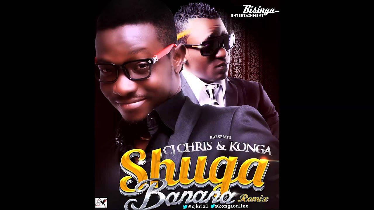 Download CJ Chris & Konga - Shuga Banana RMX