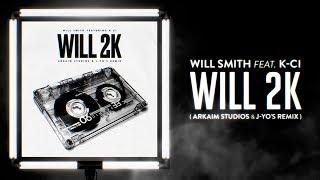 Will Smith Ft. K-Ci Will 2K AlexanderK93 J-Yo 39 s Remix MVD.mp3