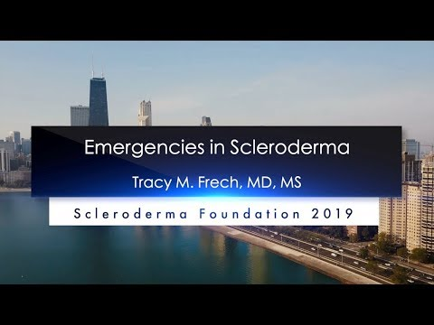 Emergencies In Scleroderma- Tracy Frech, MD, MS,- 2019 National Education Conference