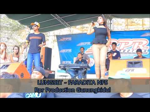 LUNGSET FARADITA - Official Music Video - #RPRprofessionalMusik