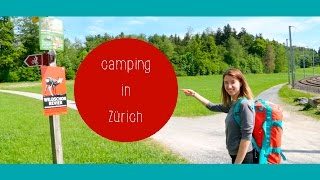Camping in Zürich / EPISODE #13 // GREEN&HUNGRY