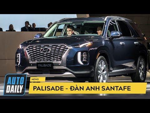 Hyundai Palisade 2020 - Đàn anh của SantaFe lộ diện, hứa hẹn làm mưa, làm gió |AUTODAILY.VN|