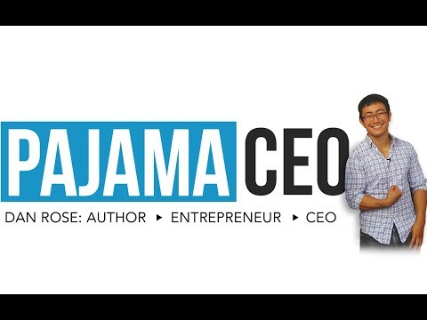 CEO Dan Rose's Top 6 Tips For New Entrepreneurs (PLUS...ANNOUNCING THE NEW PAJAMA CEO CHANNEL!)
