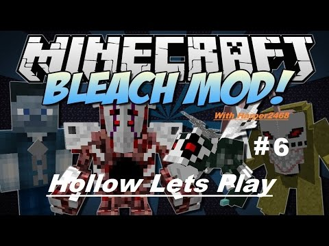 Minecraft Bleach Mod Hollow Lets Play Part 6