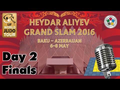 Judo Grand-Slam Baku 2016: Day 2 - Final Block