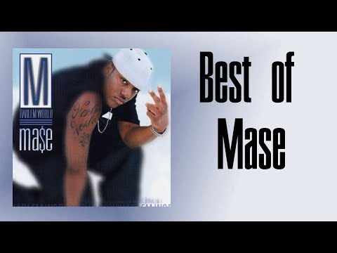 Top 10 Mase Songs