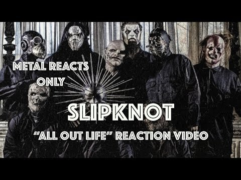"SLIPKNOT ""All Out Life"" Reaction Video 