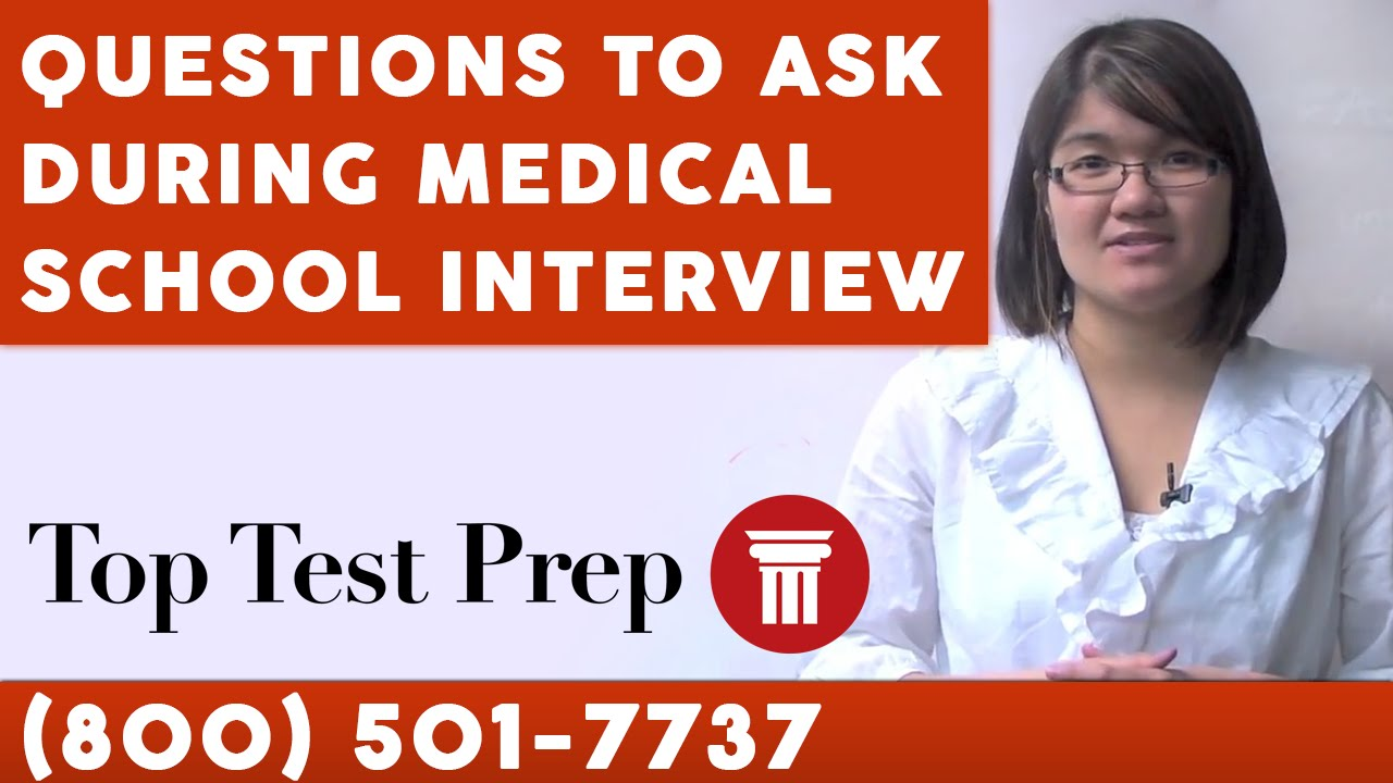 questions to ask during medical school interview toptestprep com questions to ask during medical school interview toptestprep com