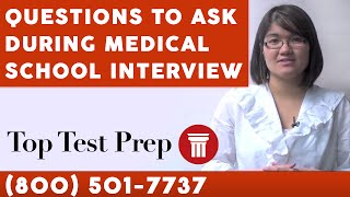 Questions to Ask during Medical School Interview - TopTestPrep.com