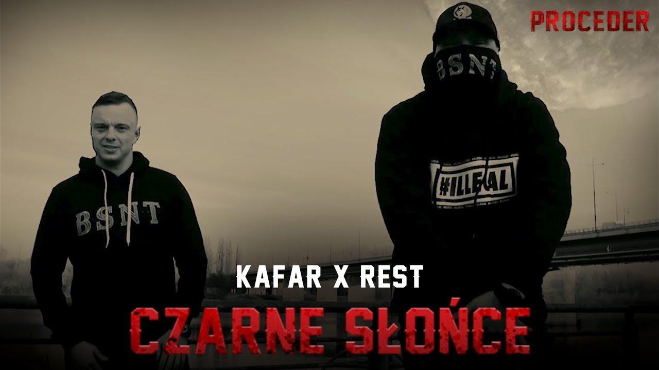 Kafar x Rest - Czarne słońce