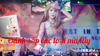 NHẠC DJ NONSTOP 2019 -HÀNG BAY TẾT- 99 TRACK SIÊU V.I.P - CÔ CAVE TRÔI KE CÙNG NGƯỜI LẠ