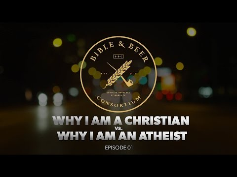 Why I Am A Christian VS. Why I Am An Atheist / Dr. Justin Bass & Dr. Zachary Moore
