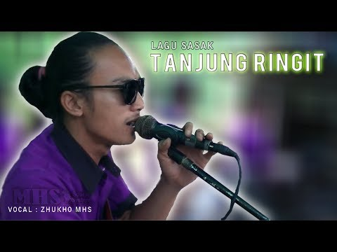lagu sasak tanjung ringgit vokal zhukho mhs lagu paling sedih di lombok