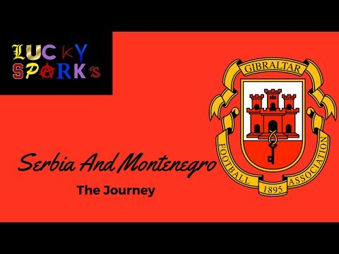 Serbia and Montenegro - The Journey An FM17 Story - Gibraltar E1