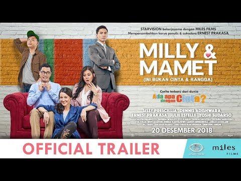 MILLY & MAMET (Ini Bukan Cinta & Rangga) - Official Trailer Mp3