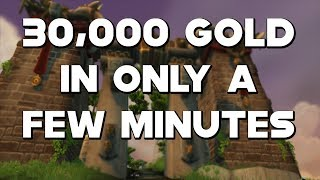 World Of Warcraft Make 30,000 Gold In A Few Minutes