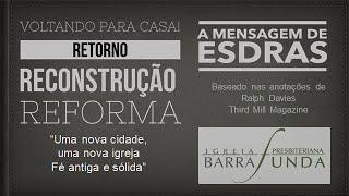 Exposição Bíblica em Esdras 8 -  Pr.  Mauro Meister