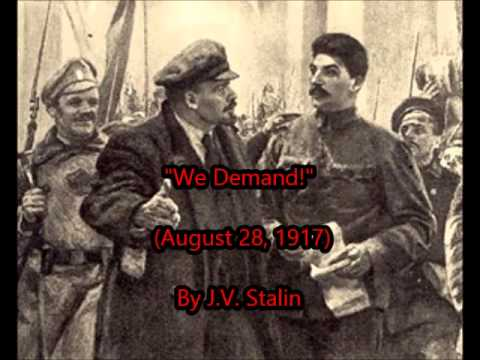 """We Demand!"" by STALIN (Aug 28, 1917)"