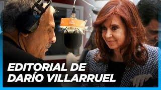 """""""¿Cristina va a ir presa?"""" Tremendo editorial de Darío Villarruel"""