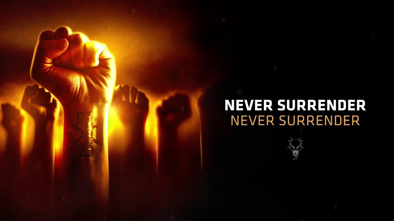 Download Never Surrender - Never Surrender