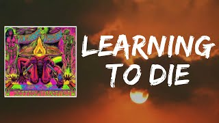 Learning to Die (Lyrics) by Monster Magnet