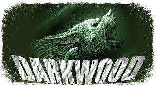 DARKWOOD прохождение | ВРЕМЯ ПСОВ УШЛО?! #4