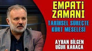 Empati Zamanı - Uğur Karaca & Ayhan Bilgen - 6 Nisan 2018 - KRT TV