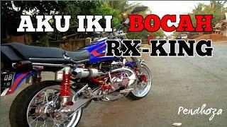 Aku Bocah RX-KING by Pendhoza   Lagu wajib anak RX KING