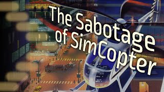 Retrohistories: Under the Radar: The Sabotage of SimCopter