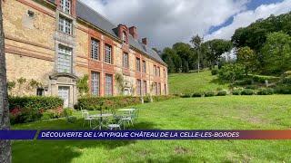 Yvelines | Découverte de l'atypique château de la Celle-les-Bordes