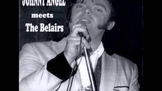 Johnny Angel with The Belairs - Wildcat