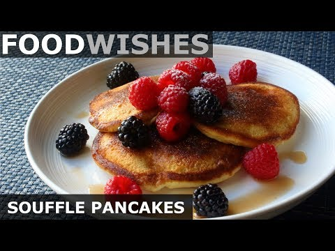 American Soufflé Pancakes - Food Wishes