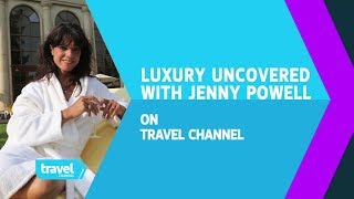 Luxury Uncovered with Jenny Powell