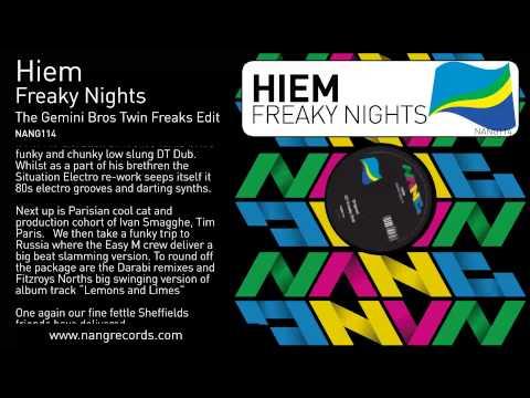 Hiem - Freaky Nights (The Gemini Bros Twin Freaks Edit)