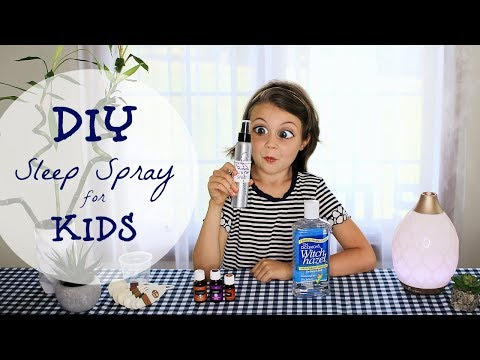 KIDS' EASY DIY RECIPE: Sleep Spray/Linen Spray