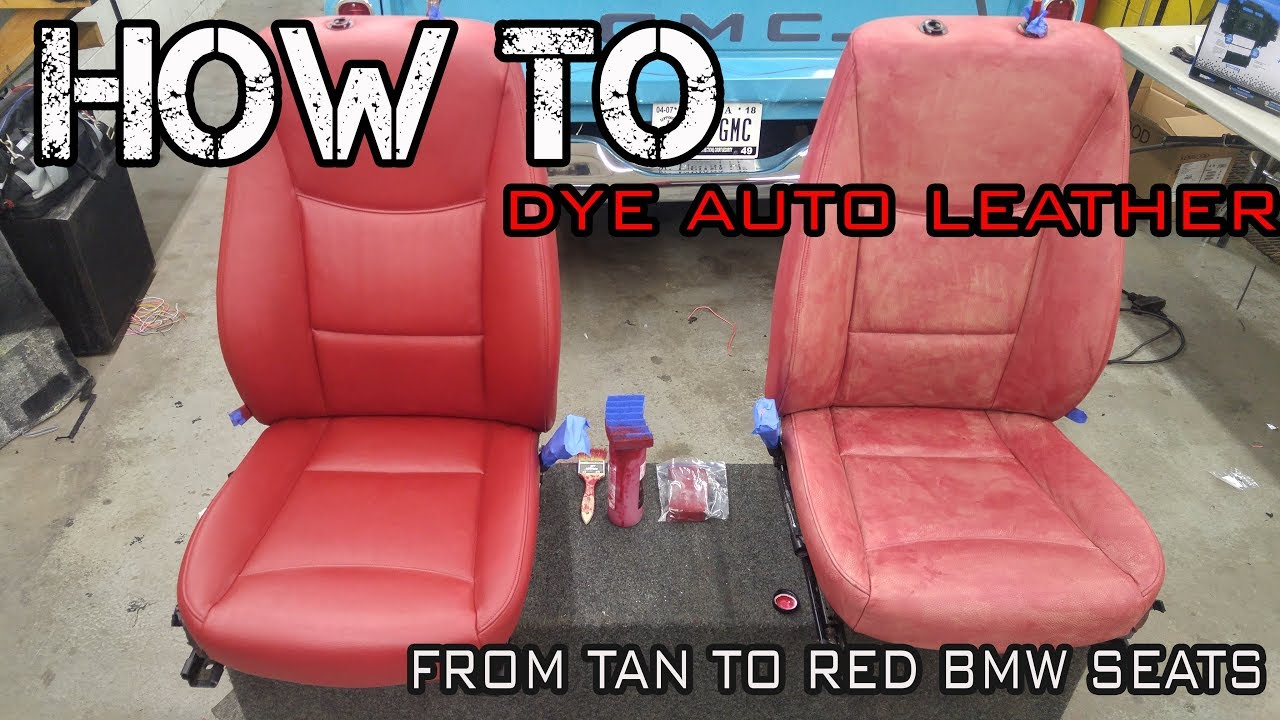 How To Dye Auto Leather Automotive Restoration On Bmw E90 335 Seats And Black Suede Youtube
