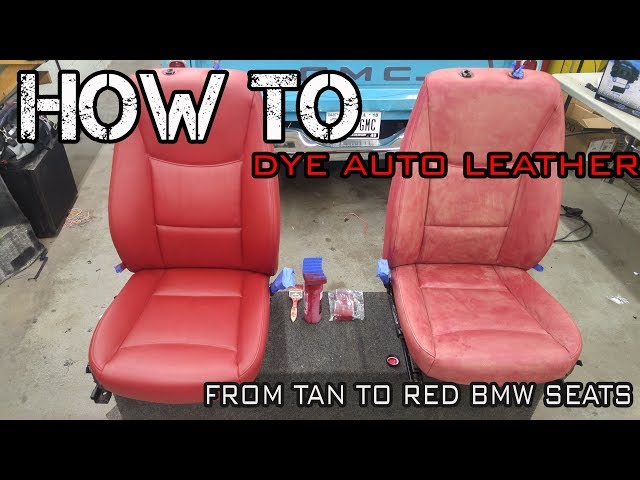 How To Dye Auto Leather Automotive Restoration On Bmw E90 335 Seats And Black Suede