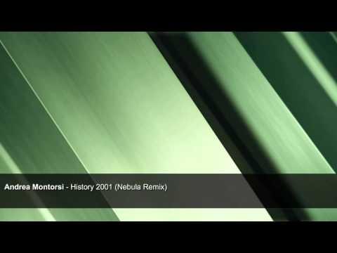 Andrea Montorsi - History 2001 (Nebula Remix)