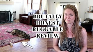 BRUTALLY HONEST RUGGABLE REVIEW | Pros & Cons of Washable Rugs