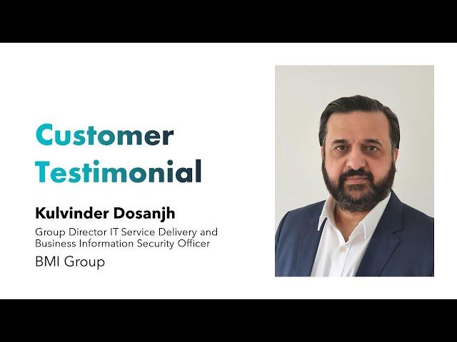 Customer Testimonial - BMI Group - Kulvinder Dosanjh