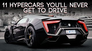 11 Hypercars You'll Never Get To Drive