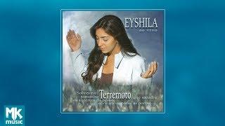 💿 Eyshila - Terremoto (CD COMPLETO)