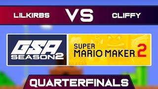 LilKirbs vs Cliffy   Playoffs Quarterfinals   GSA SMM2 Endless Mode Speedrun League Season 2