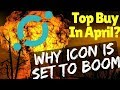 Top Alt Coin To Buy April/May [ Why ICON/ICX Is Set To Boom]