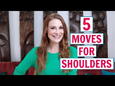5 Moves For Healthy Shoulders