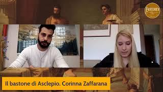 IL BASTONE DI ASCLEPIO. L'antica medicina tra scienza e magia. Corinna Zaffarana.