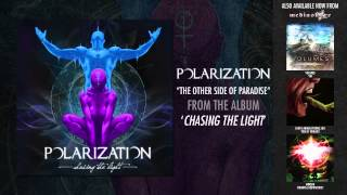 "Polarization ""The Other Side of Paradise"""