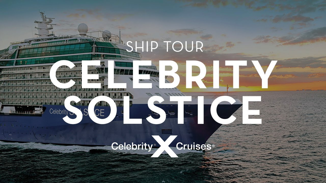 Celebrity Solstice Ship Tour