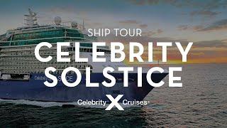 Celebrity Solstice Ship Tour